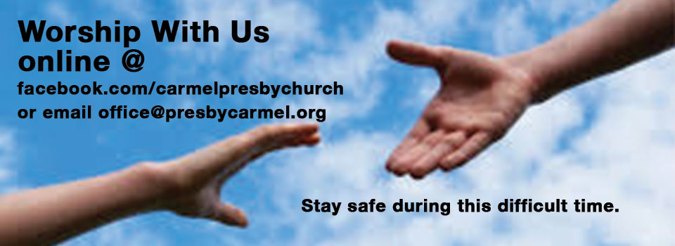 Worship With Carmel Presbyterian