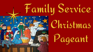 Family Service Christmas Pageant