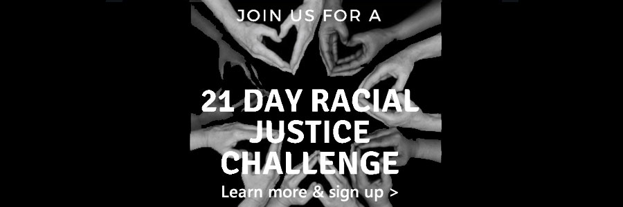 21-Day Racial Justice Challenge