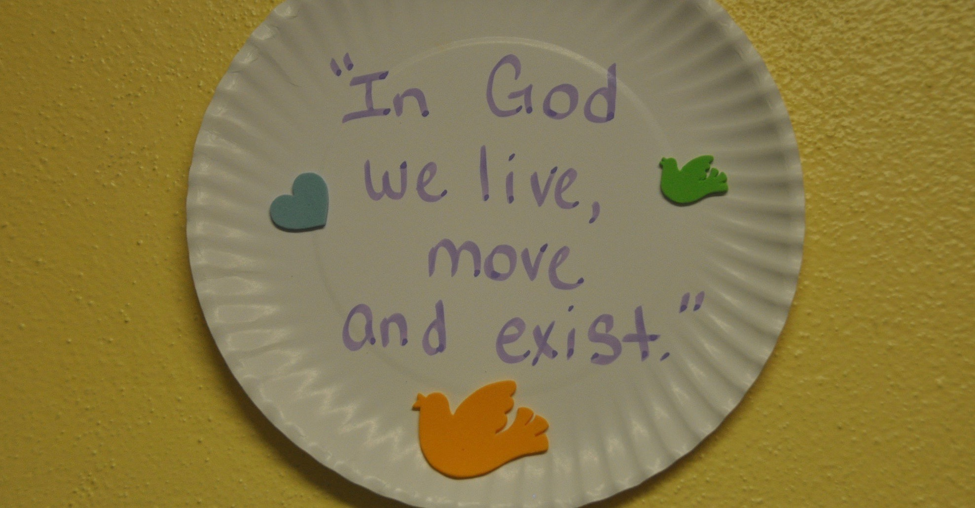 """VBS craft - paper plate decorated with stickers and """"In God we live, move and exist"""""""