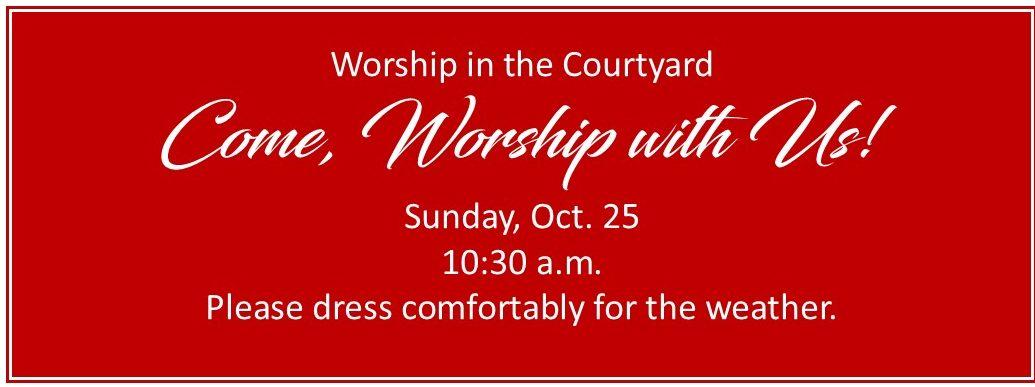 Worship Oct. 25