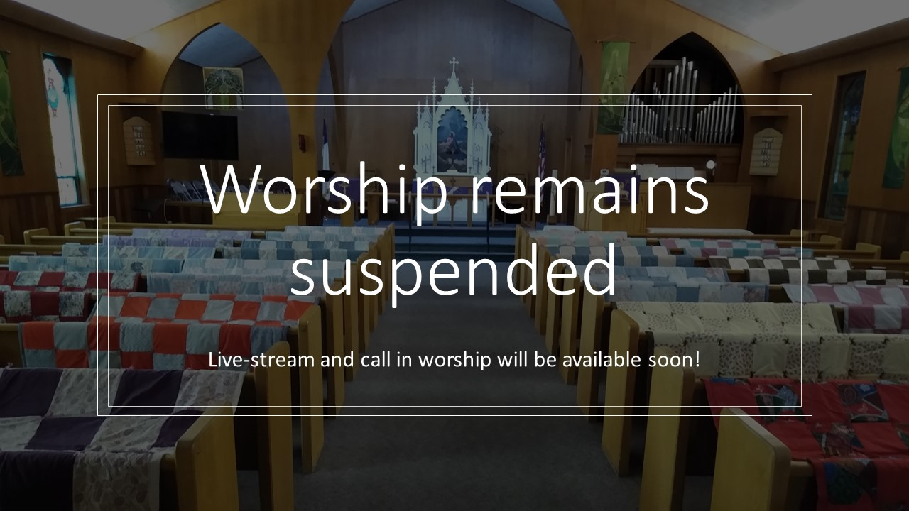 Worship remains suspended