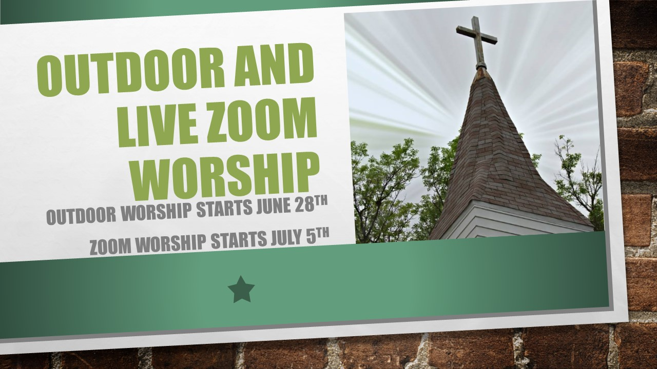 Outdoor and Live zoom worship